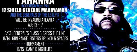 GENERAL YAHANNA WILL BE INVADING ATLANTA